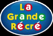 LA GRANDE RÉCRÉ